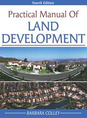 Practical Manual of Land Development: Edition 4
