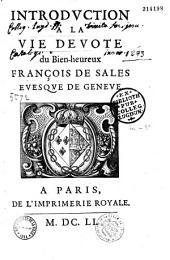 Introduction a la vie devote du Bien-heureux François de Sales evesque de Genève (Ep. déd. de S. Cramoisy à Anne d'Autriche)