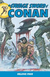 Savage Sword of Conan Volume 4: Volume 4