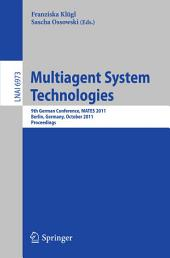 Multiagent System Technologies: 8th German Conference, MATES 2011, Leipzig, Germany, October 6-7, 2011 Proceedings