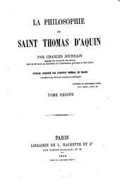 La philosophie de Saint Thomas d'Aquin: Ouvrage couronné par l'Institut Imp. de France, Volume2