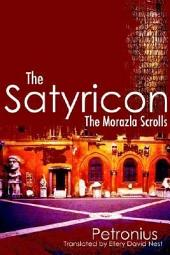 The Satyricon: The Morazla Scrolls