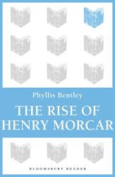 The Rise Of Henry Morcar Book PDF