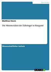 Die Ministerialen der Zähringer in Burgund