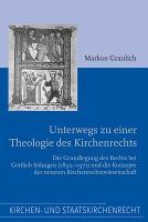 Unterwegs zu einer Theologie des Kirchenrechts PDF