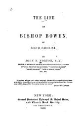 The life of Bishop Bowen of South Carolina
