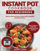 Instant Pot Cookbook for Beginners