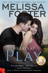 Hearts at Play (Love in Bloom: The Bradens, Book 6) Contemporary Romance