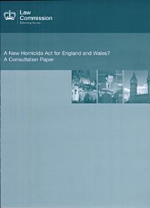 A New Homicide Act for England and Wales?