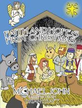Faith and Hope's First Christmas