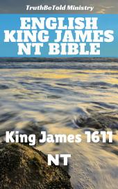 English King James NT Bible: King James 1611 - NT