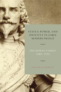 Status  Power  and Identity in Early Modern France Book