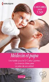 Médecin et papa: Une famille pour le Dr Carlos Quintero-La chance d'être père-Le père de son enfant