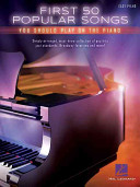 First 50 Popular Songs You Should Play on the Piano PDF