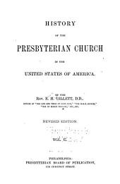 History of the Presbyterian Church in the United States of America: Volume 2