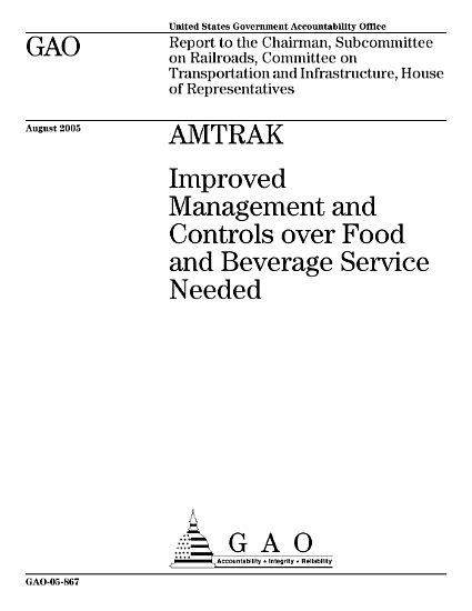 Amtrak improved management and controls over food and beverage service needed   report to the Chairman  Subcommittee on Railroads  Committee on Transportation and Infrastructure  House of Representatives  PDF
