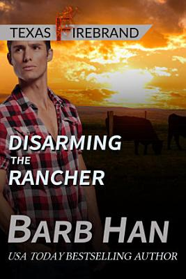 Disarming The Rancher