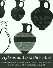 Hyksos and Israelite Cities: Volume 12