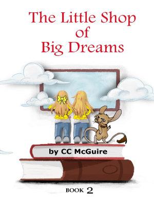 The Little Shop of Big Dreams