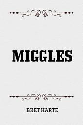 Miggles