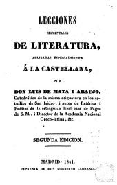 Lecciones elementales de literatura: aplicadas especialmente á la castellana