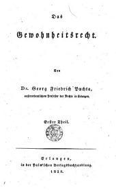 Das gewohnheitsrecht: Band 1