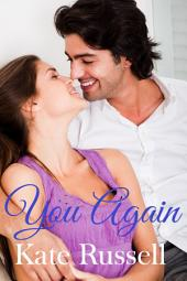 You Again (sweet contemporary romance): Sweethearts of Sumner County, #6