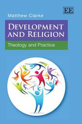 Development and Religion: Theology and Practice