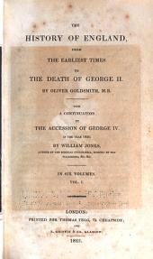 The History of England: From the Earliest Times to the Death of George II, Volume 1
