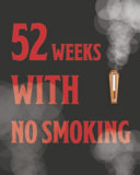 52 Weeks With No Smoking