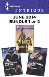Harlequin Intrigue June 2014 Bundle 1 Of 2 Book PDF