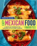 Easy Mexican Food Favorites