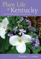 Plant Life of Kentucky PDF