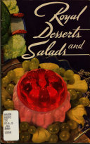 Royal Desserts and Salads
