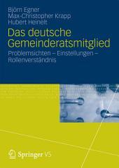 Das deutsche Gemeinderatsmitglied: Problemsichten – Einstellungen – Rollenverständnis