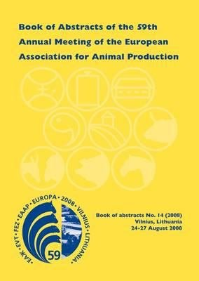 Book of Abstracts of the 59th Annual Meeting of the European Association for Animal Production PDF