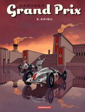 Grand Prix - tome 3 - Adieu