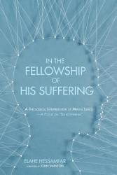 In The Fellowship Of His Suffering Book PDF