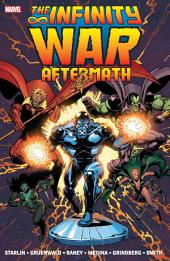 Infinity War Aftermath: Volume 1