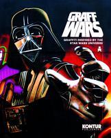 Graff Wars  Graffiti inspired by the Star Wars universe PDF