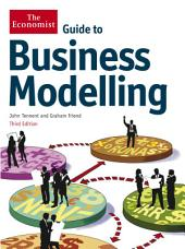 Guide to Business Modelling: Edition 3
