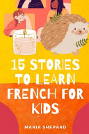 15 Stories to Learn French For Kids