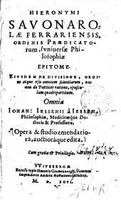 Hieronymi Savonarolae Universae philosophiae epitome