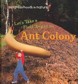 Let  s Take a Field Trip to an Ant Colony PDF