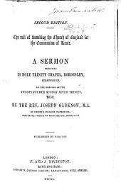 The Evil of Forsaking the Church of England for the Communion of Rome, Etc. (Second Edition.).