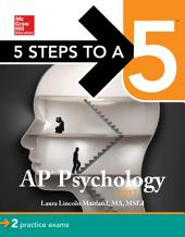 5 Steps to a 5 AP Psychology 2017: Edition 8