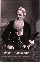 William Holman Hunt: mit 141 abbildungen nach gemälden und zeichnungen