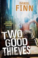 Two Good Thieves PDF