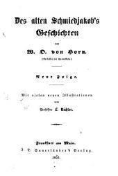 Des alten Schmiedjakob's Geschichten: Neue Folge, Band 2