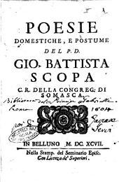 Poesie domestiche, e postume del p.d. Gio. Battista Scopa c.r. della congreg. di Somasca